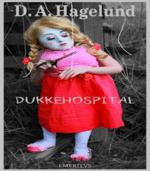 Dukkehospital af Ditte Amalie Hagelund Johansen