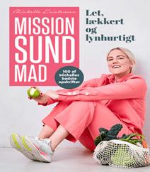 Mission sund mad af Michelle Kristensen – 100 af Michelles bedste opskrifter