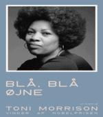 Blå, Blå øjne af Toni Morrison