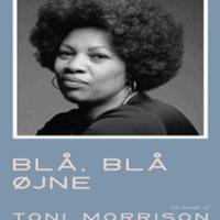 Blå, blå øjne af Toni Morrison - Klik, køb og læs mere >>