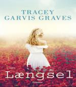 Længsel af Tracey Garvis Graves