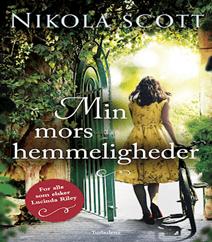Min mors hemmeligheder af Nikola Scott