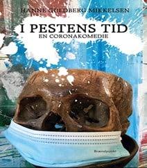 I Pestens Tid af Hanne Guldberg Mikkelsen – EN CORONAKOMEDIE